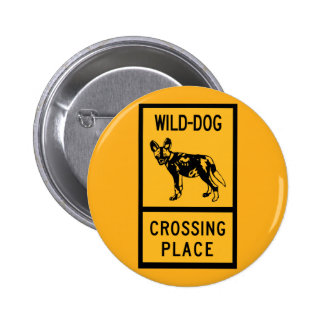 Wild Dog Crossing Place, Sign, Zimbabwe Button