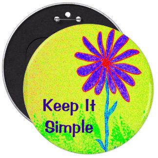 Wild Flower Keep It Simple Pinback Button