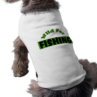 Wild For Fishing Dog Clothes