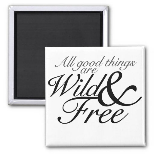 Wild & Free 2 Inch Square Magnet