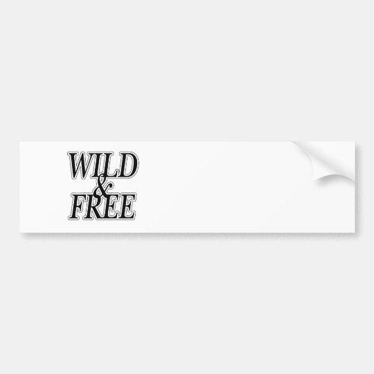 Wild&free Bumper Sticker