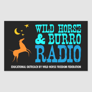Wild Horse and Burro Radio Rectangular Sticker