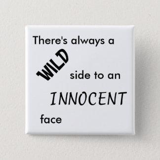 Wild/Innocent Square Button