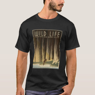 Wild Life National Parks Preserve All Life1940 T-Shirt