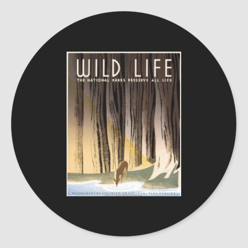 Wild Life National Parks Preserve All Life Classic Round Sticker