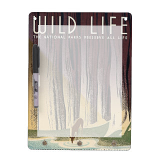 Wild Life - The National Parks preserve all Life. Dry Erase Board