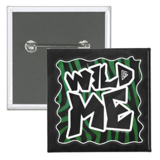 Wild Me Green and Black Zebra Pattern Pinback Button