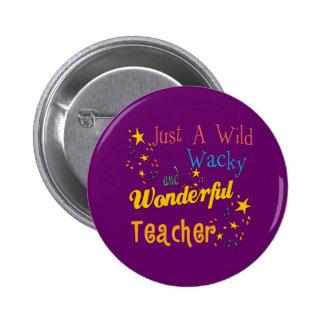Wild N Wacky Teacher 2 Inch Round Button