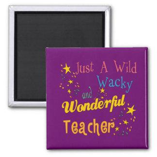 Wild N Wacky Teacher Fridge Magnet