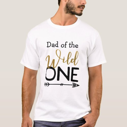 Wild One Dad T_shirt