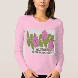 WILD ROSE,,Delicate beauty w/ thorns. T-shirt