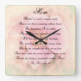 Wild Rose With Mother's Poem Square Wall Clock