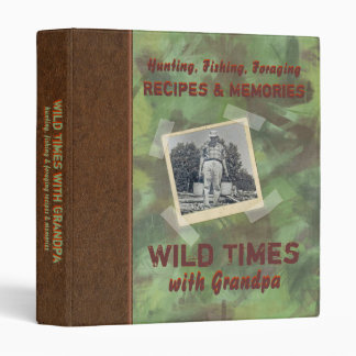 "Wild Times with Grandpa Recipe 1"" Photo Binder"
