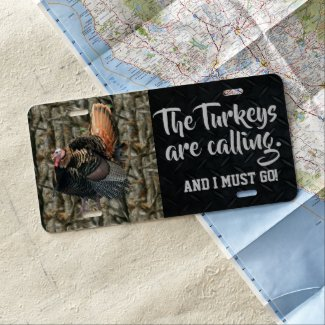 Wild Turkey Hunting Quotes and Camo License Plate