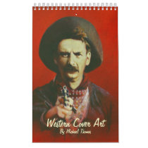 Wild West Cover Art Calendar