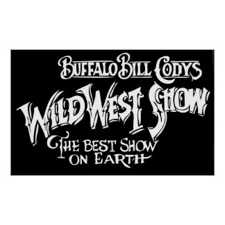 WILD WEST SHOW Banner of BUFFALO BILL CODY Poster