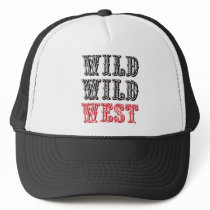 Wild Wild West! - Red Trucker Hat