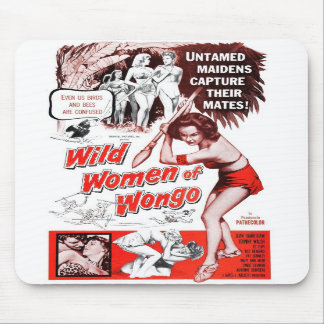 """Wild Women of Wongo"" Mousepad"
