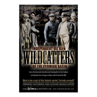 Wildcatter Wall Size Poster