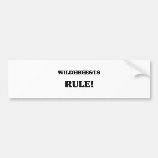 Wildebeests Rule Car Bumper Sticker