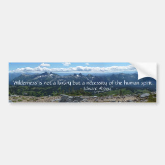 Wilderness Quote (Tatoosh Range) Bumper Sticker
