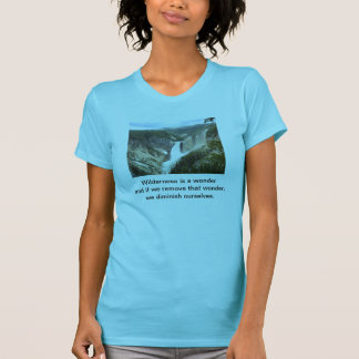 Wilderness the wonder T-Shirt