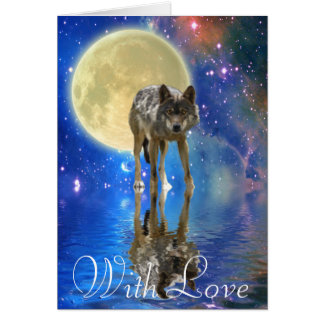 WILDERNESS WOLF, MOON & Poem on a With Love Card