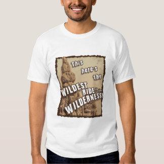Wildest Ride in the Wilderness 2 Shirts
