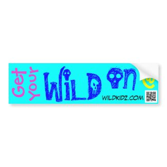 WildKidz Wild On Bumper Sticker