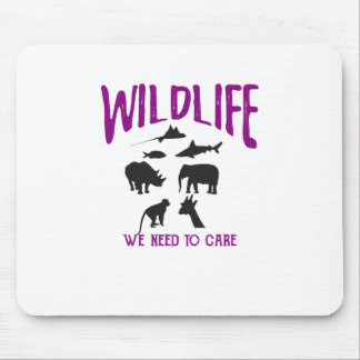 Wildlife We need to care Mouse Pad
