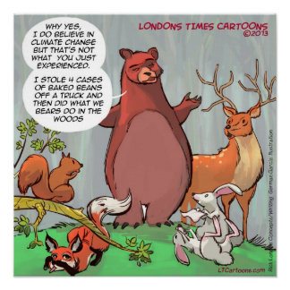 Wildlife's View Of Climate Change Funny Poster