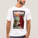 Wildman 03 T-Shirt