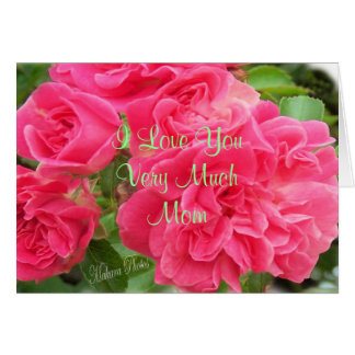 WildRoses for Mom2- customize Card