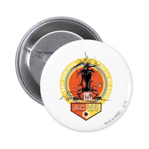 Wile E Coyote Acme - 68% Certain You'll Be Safe Button