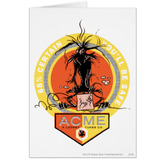 Wile E Coyote Acme - 68% Certain You'll Be Safe Card