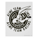 Wile E. Coyote Acme Team Racing B/W Posters