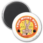 Wile E Coyote Acme - This Might Hurt 2 Inch Round Magnet