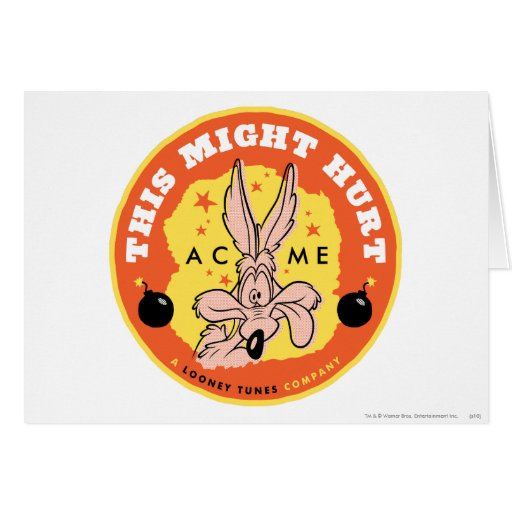 Wile E Coyote Acme - This Might Hurt Card