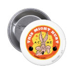 Wile E Coyote Acme - This Might Hurt Pinback Button