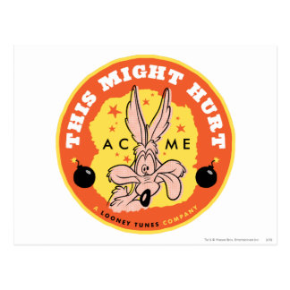 Wile E Coyote Acme - This Might Hurt Postcard