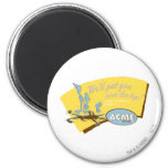 Wile E Coyote and ROAD RUNNER™ Acme 2 Inch Round Magnet