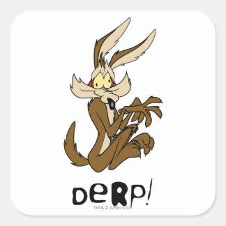 Wile E. Coyote Derp Square Sticker