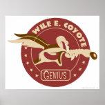 Wile E. Coyote Genius Posters