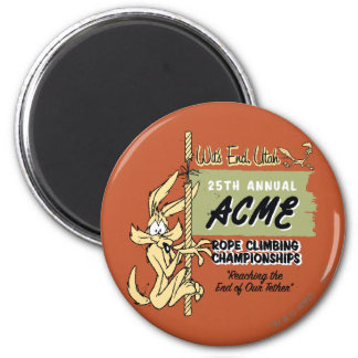 Wile E. Coyote Rope Climbing Championships Magnet