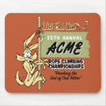 Wile E. Coyote Rope Climbing Championships Mouse Pad