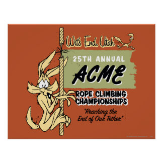 Wile E. Coyote Rope Climbing Championships Poster
