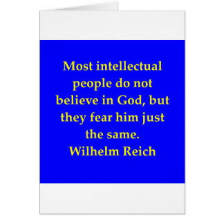 wilhelm reich quote greeting cards