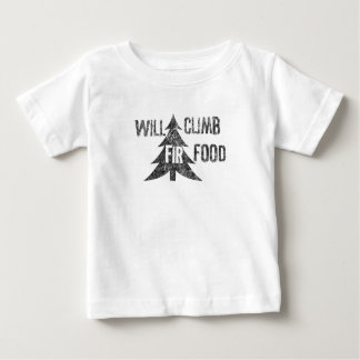 Will Climb Fir Food Baby T-Shirt