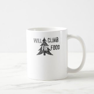 Will Climb Fir Food Classic White Coffee Mug