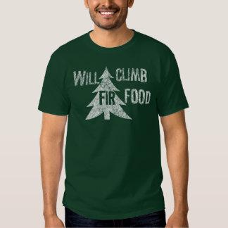Will Climb Fir Food (wht) T Shirt